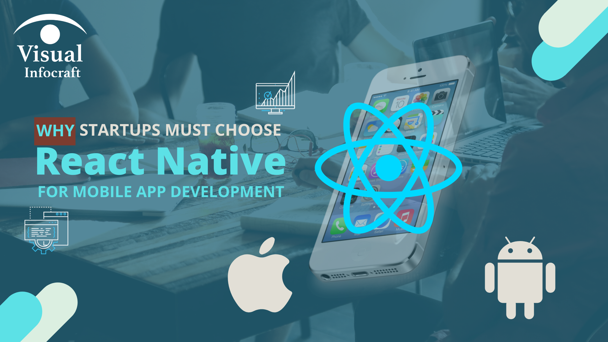 Why Startups Must Choose React Native for Mobile App Development